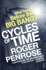 Cycles Of Time: Book by Roger Penrose