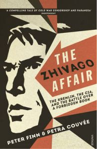 Zhivago Affair, The: Book by Couvee Petra Finn Peter