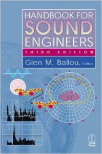 Handbook for Sound Engineers, Third Edition (English) HRD Edition (Hardcover): Book by Glen Ballou