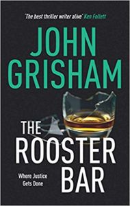 The Rooster Bar: Book by John Grisham