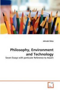 Philosophy, Environment and Technology: Book by Jahnabi Deka
