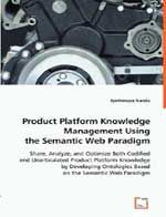 Product Platform Knowledge Management Using the Semantic Web Paradigm: Book by Jyotirmaya Nanda