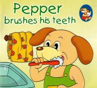 Pepper Brushes His Teeth (English) (Paperback): Book by Sterling Publishers