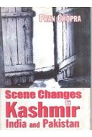 Scene Changes In Kashmir, India And Pakistan: Book by Pran Chopra