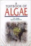 A Textbook of Algae, 2013 (English): Book by Seema Srivastava S. K. Singh