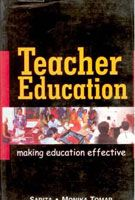 Teacher Education: Making Education Effective: Book by Sarita Monika Tomar