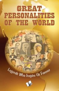GREAT PERSONALITIES OF THE WORLD : Book by TANVIR KHAN