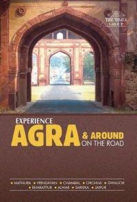 EXPERIENCE AGRA & AROUND