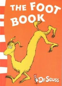 The Foot Book - Blue Back Book: Book by Dr. Seuss