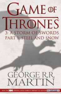 A STORM OF SWORDS 1: STEEL AND SNOW (English) (Paperback): Book by George R. R. Martin