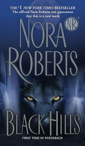 Black Hills: Book by Nora Roberts