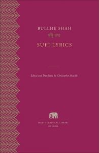 Sufi Lyrics ( Murty Classical Library ) : Book by Edited By Christopher Shackle, Translated By Christopher Shackle