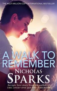 A Walk To Remember (English) (Paperback): Book by Nicholas Sparks