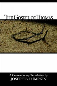 The Gospel Of Thomas: Book by Joseph, B Lumpkin