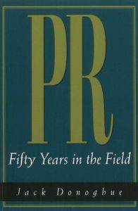 PR: Fifty Years in the Field: Book by Jack Donoghue