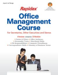 RAPIDEX OFFICE MANAGEMENT COURSE: Book by JAYANT LAL NEOGY