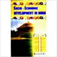 Socio-Economic Development in India (Paperback): Book by Biswanath Ray