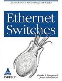 Ethernet Switches (English) 1st Edition: Book by Charles E. Spurgeon