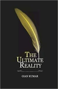 The Ultimate Reality: Book by Kumar, Gian