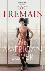 American Lover (P): Book by Rose Tremain
