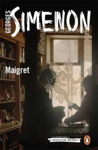 Maigret: Book by Georges Simenon