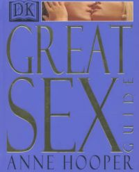 Great Sex Guide: Book by Anne Hooper