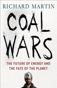 Coal Wars (Hardcover): Book by RICHARD MARTIN