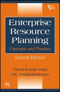 ENTERPRISE RESOURCE PLANNING: CONCEPTS AND PRACTICE: Book by Vinod Kumar Garg