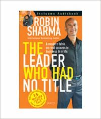 The Leader Who Had No Title (With CD) (English) (Paperback): Book by Robin S. Sharma