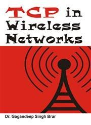 TCP in wireless networks (English): Book by Gagandeep Singh Brar