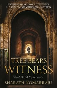 The Tree Bears Witness (A Birbal Mystery): Book by Sharath Komarraju