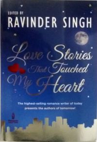 Love Stories That Touched My Heart (English) (Paperback): Book by Ravinder Singh