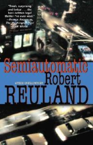 Semiautomatic: Book by Robert Reuland
