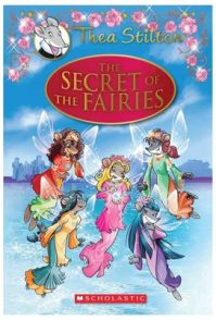 Thea Stilton Special Edition The Secret of the Fairies: Book by Geronimo Stilton