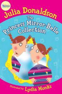 The Princess Mirror-Belle Collection: Book by Julia Donaldson