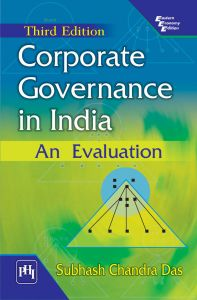 CORPORATE GOVERNANCE IN INDIA : AN EVALUATION: Book by DAS SUBHASH CHANDRA