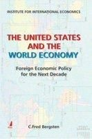 The United States and the World Economy: Foreigh Economic Policy for the Next Decade (English) 1st Edition