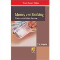 Money & Banking Theory With Indian Banking- 8Ed. (English) 01 Edition (Paperback): Book by Hajela. T. N.