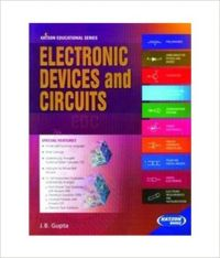Electronics Devices And Circuits 5/e PB (English) 1st Edition (Paperback): Book by J. B. Gupta