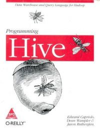 PROGRAMMING HIVE: Book by CAPRIOLO