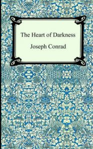 The Heart of Darkness: Book by Joseph Conrad