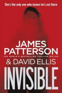 Invisible: Book by James Patterson