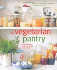The Vegetarian Pantry: Fresh and Modern Recipes for Meals Without Meat  : Book by Chloe Coker