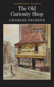 The Old Curiosity Shop: Book by Charles Dickens