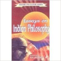 Essays on Indian Philosophy (English) 1st Edition (Hardcover): Book by Raj Kumar