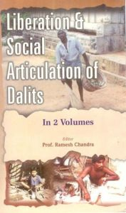 Liberation And Social Articulation of Dalits (Dalit, Racism And Social Articulation), 1St Vol.: Book by Ramesh Chandra