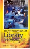 Transformation of Library Services: Book by R.C. Ganguly