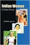 Indian Women: A Giant Power (English) 01 Edition: Book by Dr. Babita Agarwal
