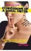 Confession Of Serial Dieter : A Weightloss Memoir (English): Book by Kalli Purie
