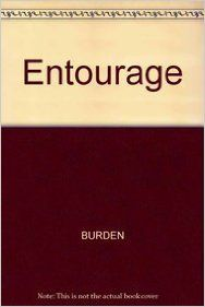 ENTOURAGE , 2ED? (Paperback): Book by Burden?